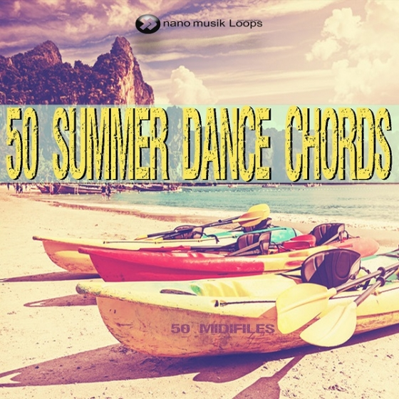Nano Musik Loops 50 Summer Dance Chords